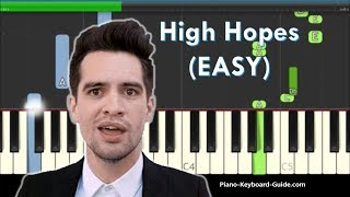 Panic At The Disco High Hopes Easy Piano Tutorial Notes