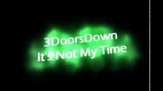 3 Doors Down It
