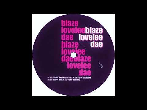 "Blaze - ""Lovelee Dae (20:20 Vision Main Mix)"""