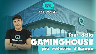 TOUR DELLA QLASH HOUSE! GAMING HOUSE PIU' GRANDE D'EUROPA?!