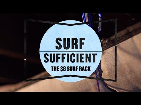 How to Make the Best Surfboard Rack for Under $10 - Surf Sufficient