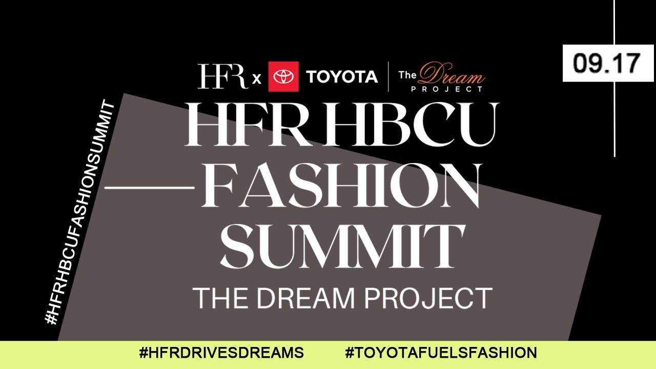 Download HFR HBCU Fashion Summit 2021: The Dream Project