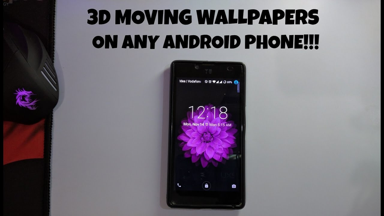 3d Moving Wallpapers On Any Android Phone For Free Youtube