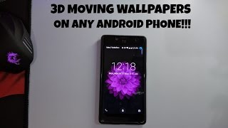 3D Moving Wallpapers On Any Android Phone For Free!!!