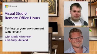Visual Studio Remote Office Hours - Setting up your environment with DevInit