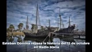 La historia del 12 de octubre, por Esteban Dómina en Radio María