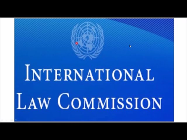 International Law Commission and International Court of Justice | Defence Studies | Defence Taiyari