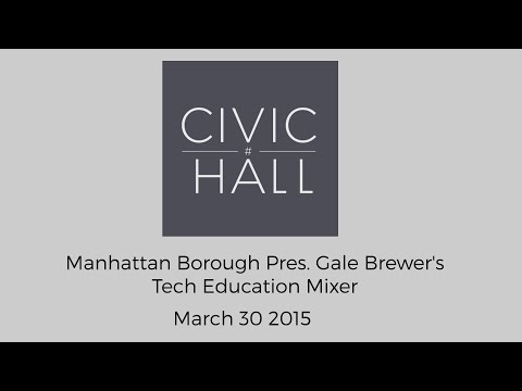 Gale Brewer's Tech Education Mixer - Mar 30 2015