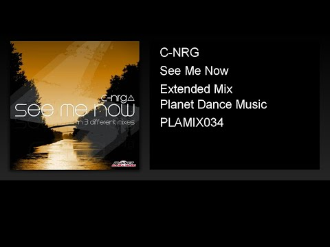 C-NRG - See Me Now (Extended Mix)