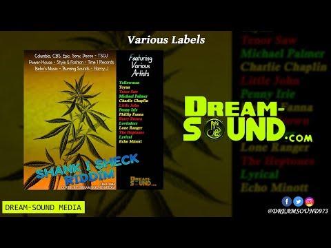 Shank I Sheck Riddim - 1984-1985 {Various Labels}