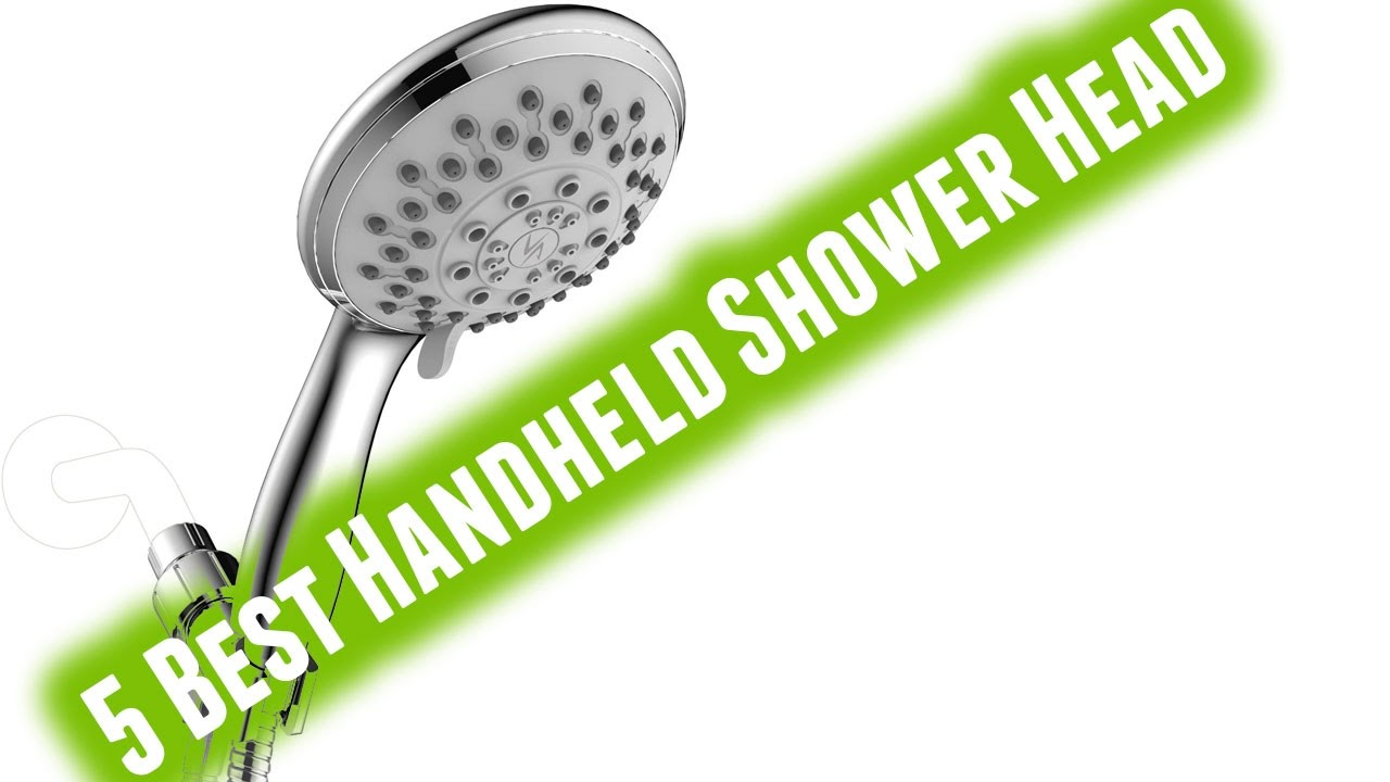 Best Handheld Shower Head 2017 - YouTube