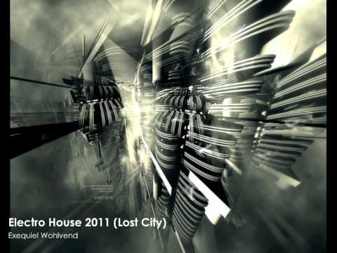 Electro House 2011 (Lost City)