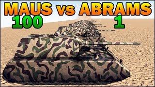 100 MAUS vs 1 ABRAMS - WW2 TANK vs MODERN TANK - Call to Arms - Scenario #4