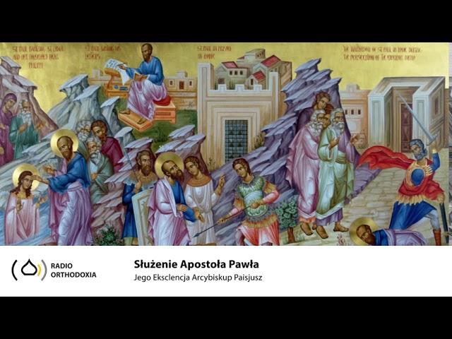 Służenie Apostoła Pawła - Jego Ekscelencja Arcybiskup Paisjusz