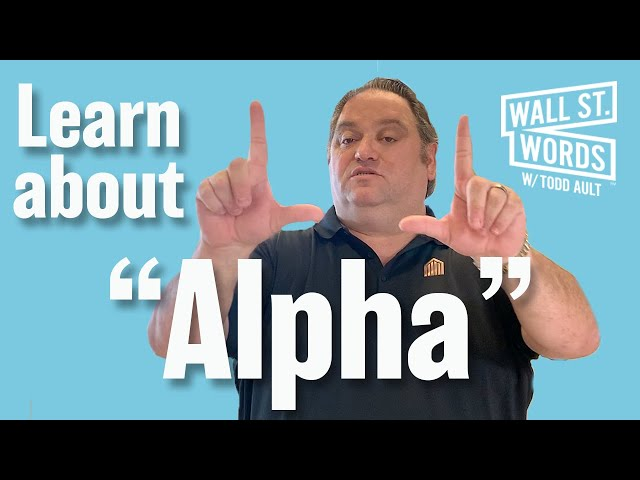 Wall Street Words word of the day = Alpha