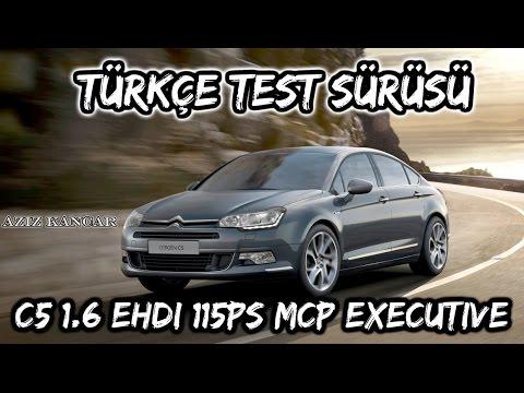 Cıtroen C5 1.6eHDİ 115PS MCP - Türkçe Test Sürüşü