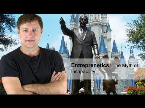 Entreprenetics   The Myth of Incapability