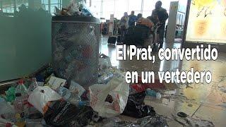 El aeropuerto del El  Prat, convertido en un vertedero