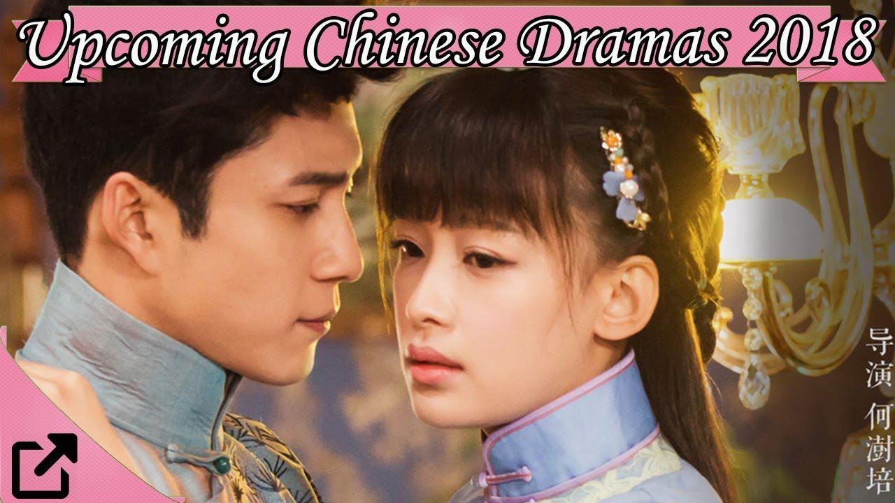 Upcoming Chinese Dramas 2018 Youtube