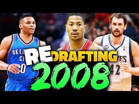 RE-DRAFTING THE 2008 NBA DRAFT