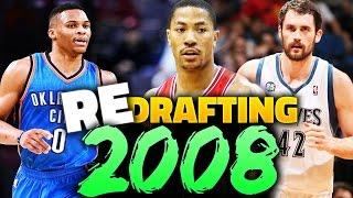 RE-DRAFTING THE 2008 NBA DRAFT