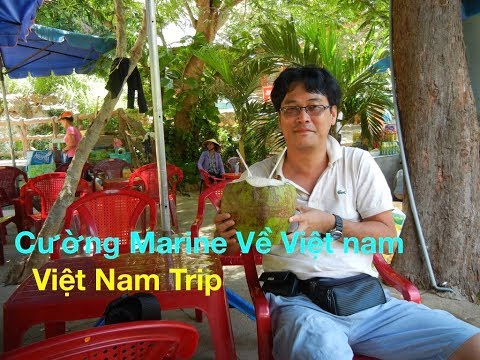 Marine Visited Nam - Ký Ức Việt Kiều Về Quê : Sài Gòn ~ Đà Nẵng