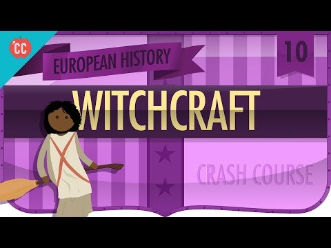 Witchcraft: Crash Course European History #10