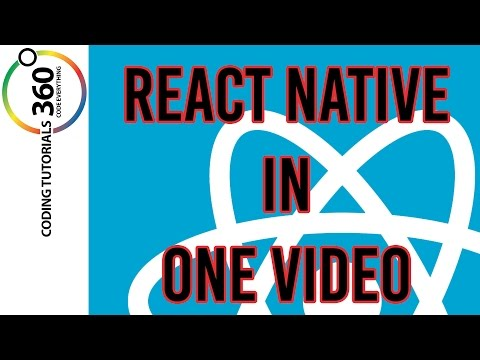 React Native Tutorial and Walk-through in One Video