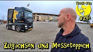 Zugachsen und Messeteppich  / Truck diary #251
