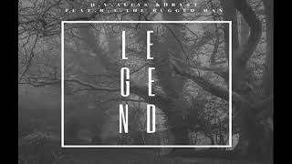 "D.V. Alias Khryst - ""Legend""  feat. R.A. the Rugged Man"