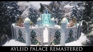 TES V - Skyrim Mods: Ayleid Palace Remastered