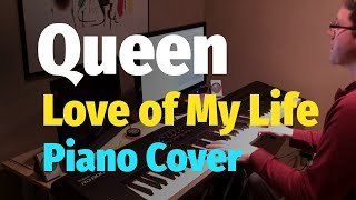 "Queen - ""Love of My Life"" - Piano Cover"