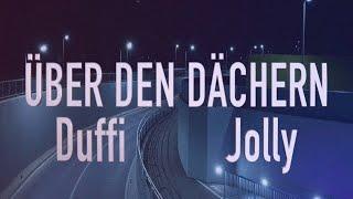 Duffi & Jolly - Über den Dächern