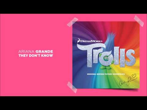 Ariana Grande - They Dont't Know 'TROLLS' - Official Motion Picture Soundtrack