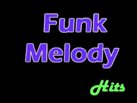 Funk Melody |Miami| origens do funk - antigas - Melhores Hits