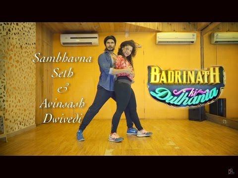 Badri Ki Dulhania | Dance Cover | Sambhavna Seth \u0026 Avinash Dwivedi