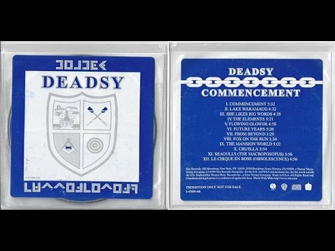 Deadsy ~ Commencement 1999