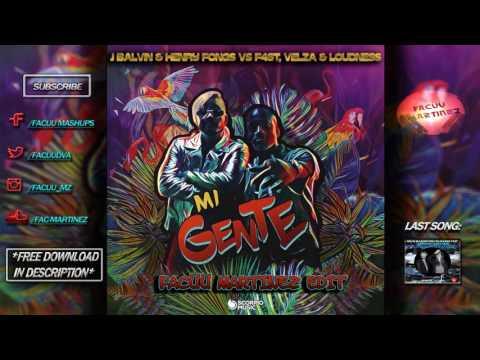 J Balvin & Henry Fong vs F4ST, Velza & Loudness - Mi Gente (Facüü Martinez Edit)