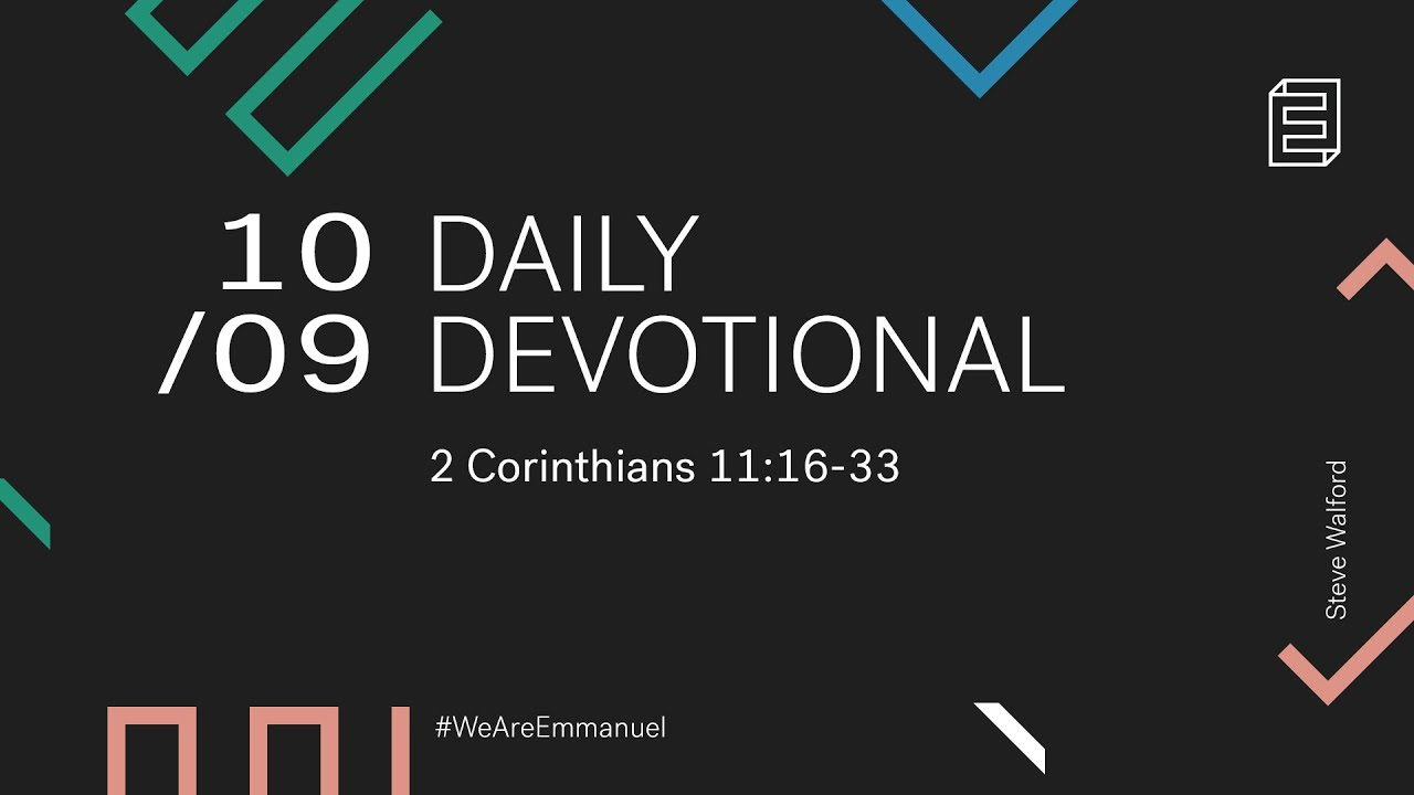 Daily Devotional with Steve Walford // 2 Corinthians 11:16-33 Cover Image