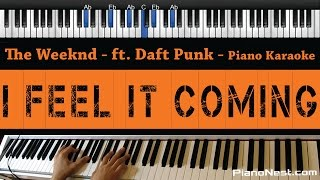 The Weeknd I Feel It Coming feat Daft Punk Piano Karaoke Sing Along Cover with Lyrics