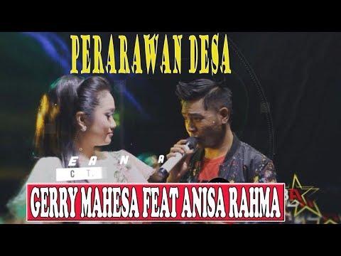 PERAWAN DESA-GERRY MAHESA FEAT ANISA RAHMA [OFFICIAL]-WIJAYA RECORD OFFICIAL