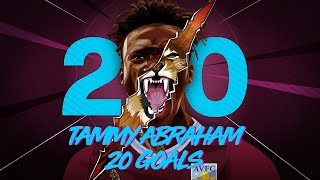 Withe ⏩ Abraham: Tammy's 20 goals
