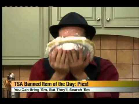 TSA Banned Item of the Day  Pie