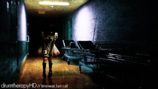 Limewax - Last Call  | HD