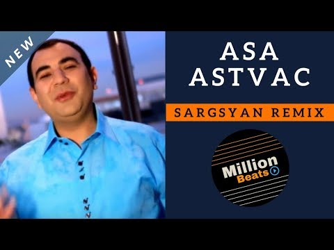 Karen Hakobyan-Asa Astvac REMIX 2017 by Sargsyan Beats (HD 1080p Music Video) (NEW SUPER HIT 2017)