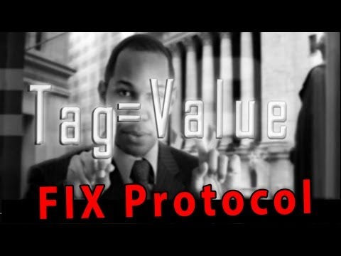 FIX Protocol - A fun and energetic introduction into the FIX Protocol - [FIX Protocol Tutorial]