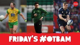 LIVE: OTB AM   Keith Andrews, Alan Quinlan, flamboyant Ulster football, Ronaldo