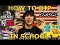 How To Dip In School
