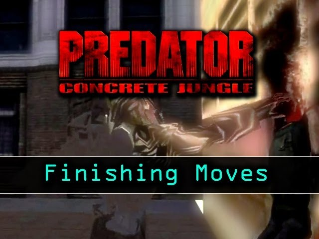 Predator Concrete Jungle All Finishing Moves Travel Video