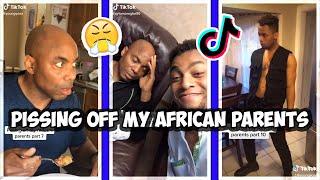 Tik Tok | Pissing Off My AFRICAN Parents | Compilation 2020